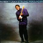 Robert Cray - Strong Persuader - LP, 1986