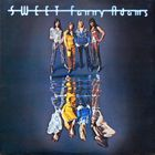 The Sweet, Sweet Fanny Adams, LP 1974