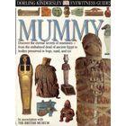Eyewitness Guides : Mummy /Мумии в Британских музеях/. 1993г.