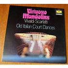 Virtuoso Mandolins. Old Italian Court Dances (Vinyl)