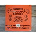 Linha Singers - Czech Rococo Music Sung in Jazz Rhythm - Supraphon, Чехословакия, запись 1968 г.
