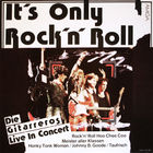 LP Die Gitarreros - It's Only Rock'N' Roll - Die Gitarreros Live In Konzert (1986)