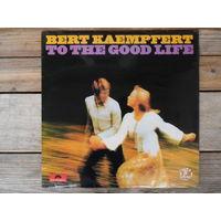 Bert Kaempfert and his orchestra - To the good life - Polydor, England