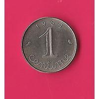 13-10 Франция, 1 сантим 1969 г. Единственное предложение монеты данного года на АУ