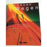 Auf Neune Wegen (до 62 стр надписи карандашом!)