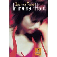 Froese. In meiner Haut: Roman. В моей коже. Книга на немецком языке