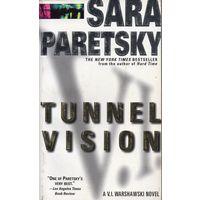 Sara Paretsky. Tunnel Vision