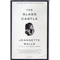 Jeannette Walls. The Glass Castle