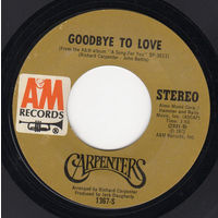 Carpenters, Goodbye To Love, SINGLE 1972