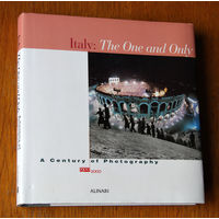 Italy: The One and Only - A Century of Photography 1900-2000