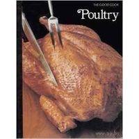 """Р.Олни """"Птица""""(""""Poultry"""") франц.и европ.кухня"""