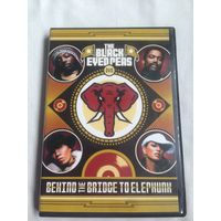 РАСПРОДАЖА DVD! THE BLACK EYED PEAS - BEHIND THE BRIDGE TO ELEPHUNK