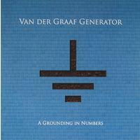Van Der Graaf Generator - A Grounding In Numbers (2011, Audio CD)