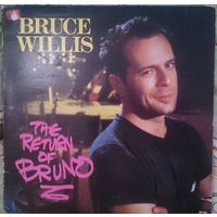 Bruce Willis - the return of Bruno, 1987, LP, USA,Canada