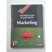 Jean-Pierre Helfer, Jacques Orsoni. Marketing. Paris, 2003