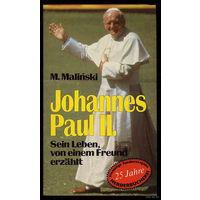 Johannes Paul II. Sein Leben, von einem Freund erzaehlt.
