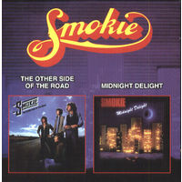 SMOKIE - THE OTHER SIDE OF THE ROAD, MIDNIGHT DELIGHT