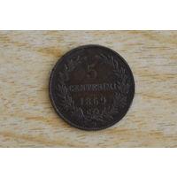 Сан-Марино 5 чентезимо 1869   Редкость!!!