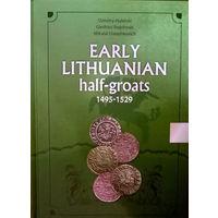 Каталог 'Early Lituanian half-groats 1495-1529' Д. Гулецкий, Г. Багдонас, Н. Дорошкевич