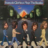 Francois Glorieux - Francois Glorieux Plays The Beatles - LP - 1978