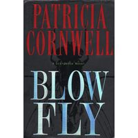 Patricia Cornwell. Blow Fly