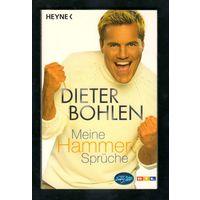 Dieter Bohlen: Meine Hammer-Spruche