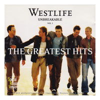 Westlife - The Greatest Hits. Unbreakable (2002)