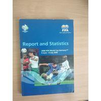 Report and Statistics.2006 FIFA World Cup Germany 9 june-9 july 2006.Официальный статистический отчёт(обозрение)FIFA.