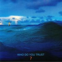 Papa Roach - Who Do You Trust?  // LP new