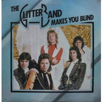 The Glitter Band, Makes You Blind, LP 1975