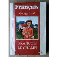 """George Sand """"Francois le champi"""""""