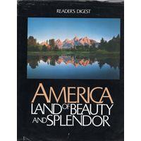 America: Land of Beauty and Splendour