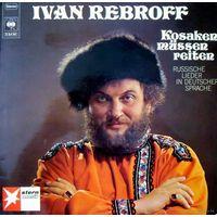 Ivan Rebroff -  Kosaken Mussen Reiten- 1970.Vinyl, LP, Album,Made In Germany.