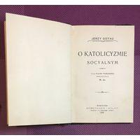 Jerzy Goyau O katolicyzmie socyalnym  1906 год