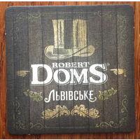 Подставка под пиво Львiвське, Robert Doms