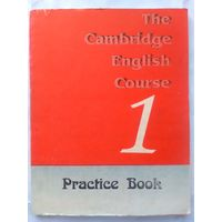 Swan M., Walter C. The Cambridge English course 1. Practice Book. (Репринт)