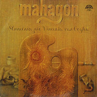 LP Mahagon - Slunecnice Pro Vincenta Van Gogha (1980) Jazz-Rock, Jazz-Funk, Pop Rock, Prog Rock, Disco