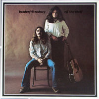 Batdorf & Rodney, Off The Shelf, LP 1971