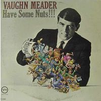 LP Vaughn Meader: Have Some Nuts!! (1964) Comedy, Spoken Word