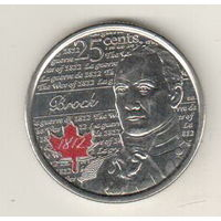 Канада 25 цент 2012 Война 1812 года - Генерал-майор И.Брок цветная