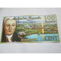 ОСТРОВА КЕРГЕЛЕН 100 ФРАНКОВ SPECIMEN
