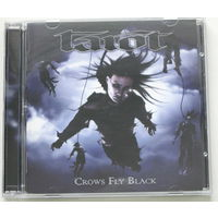 Tarot - Crows Fly Black CD (лицензия) [Heavy Metal]