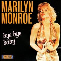 "Marilyn Monroe ""Bye Bye Baby"" (Audio CD - 1988)"