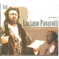 3CD Box set The Shadow of Luciano Pavarotti (2008)