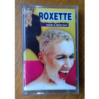 "Roxette ""Have A Nice Day"" (Audio-Cassette)"