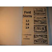 Руководство по ремонту автомобиля Ford Sierra  2,3\2,8\2,9 - цена снижена
