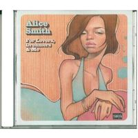 CD Alice Smith - For Lovers, Dreamers & Me (2008)