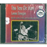 CD Lonnie Donegan - This Yere de Story (8 Nov. 2004)