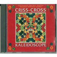 CD Criss-Cross - Kaleidoscope (25 Mar. 2008)