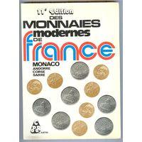 Каталог монет (1983 г.): Франция, Монако, Андорра, Корсика, Саар/ Monnaies Modernes de France Monaco Andorre Corse Sarre de Andre Justin, 11e edition